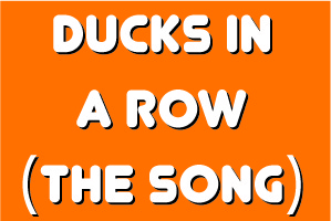Ducks Song